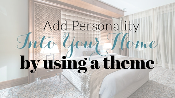 How to Use a Home Decor Theme In a Room
