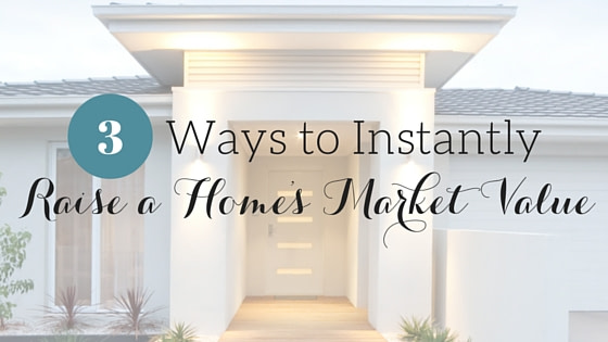 How to Raise the Market Value of Your Home