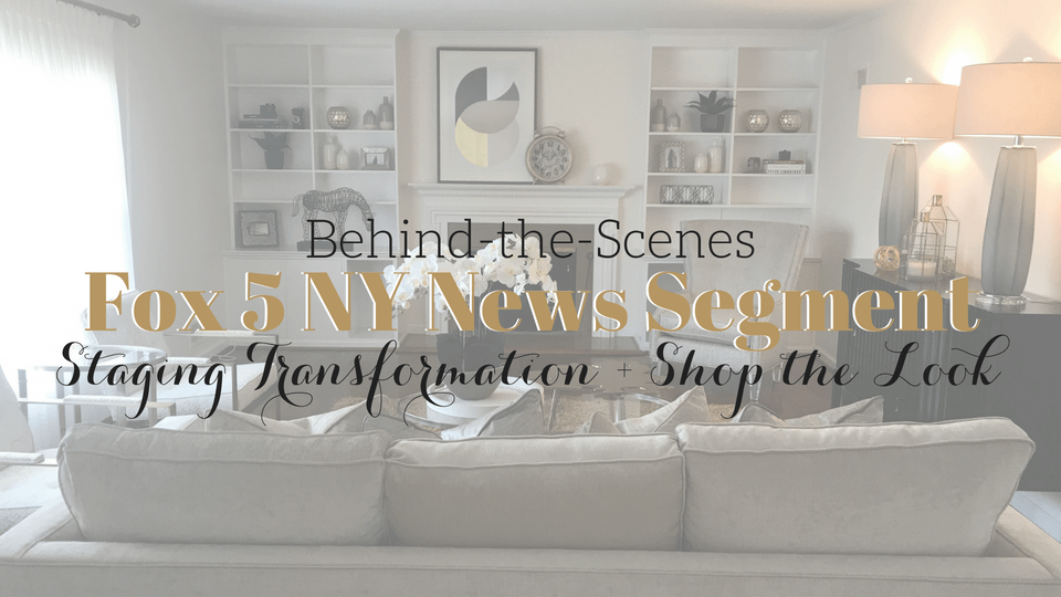 Behind-the-Scenes of Fox 5 NY Home Staging News Segment