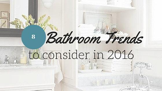 Bathroom Design Trends 2016 to Update Your Home