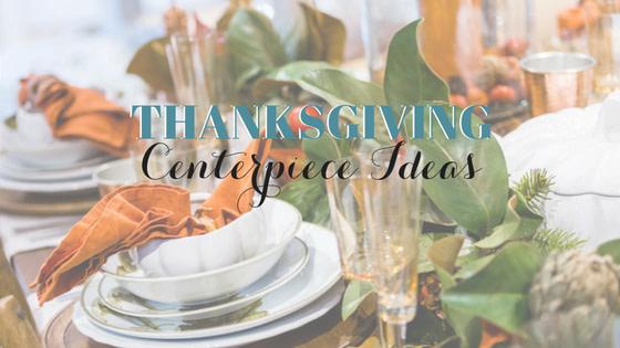 Thanksgiving Centerpieces: Ideas Using Seasonal Flowers