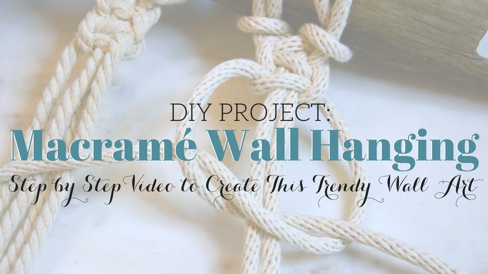 Easy DIY Macramé Wall Art
