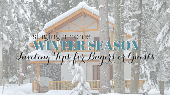 7 Clever Tips for Staging in Winter