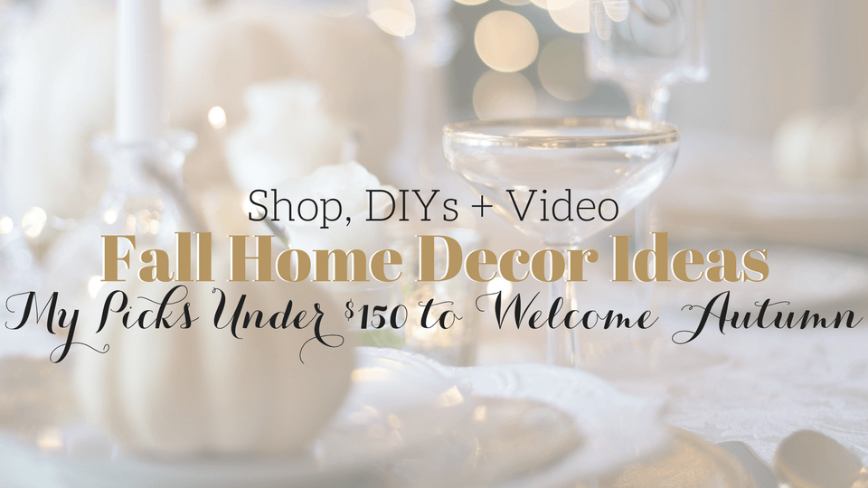 Embracing Fall Home Decor Under $150