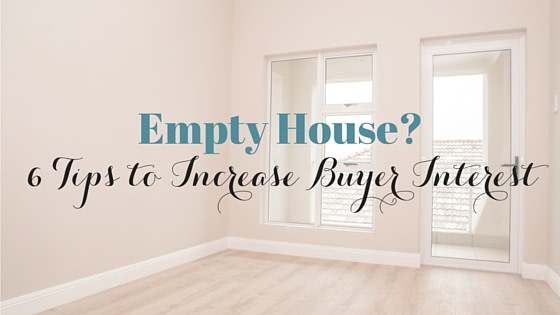 Got an Empty House to Sell? Try Out These 6 House Staging Tips