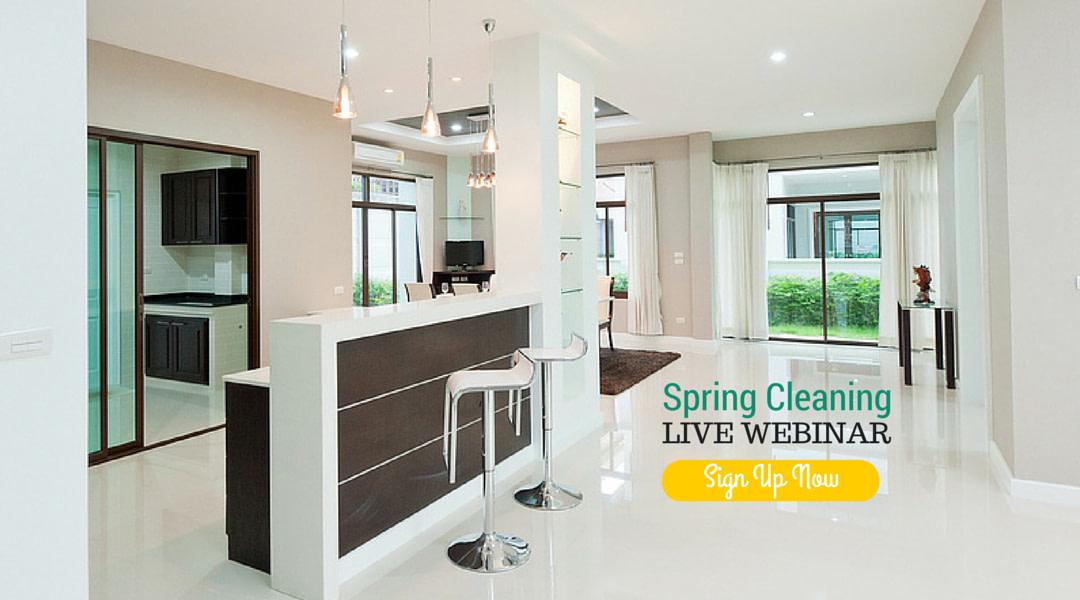 Spring Cleaning Webinar– Sign Up
