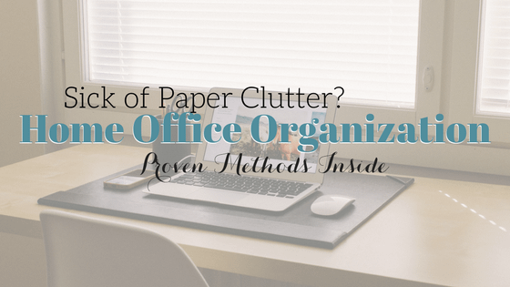 Home Office Organizing: How to Deal with Paper Clutter