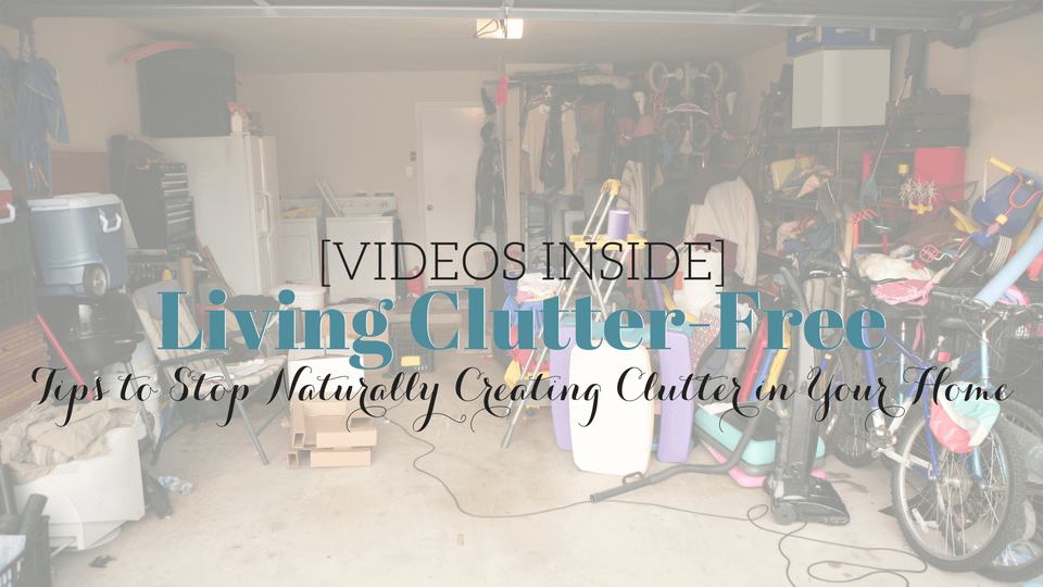 [VIDEOS] The Truth Behind Living in a Clutter-Free Home Part I