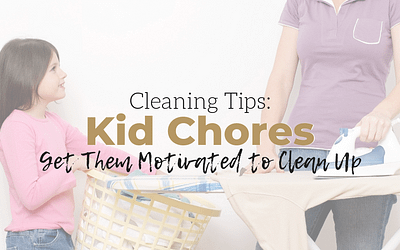 How to Get Your Kids To Do Chores At Every Age